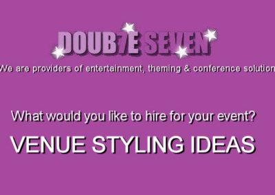 What would you like to hire for your event? Venue Styling ideas